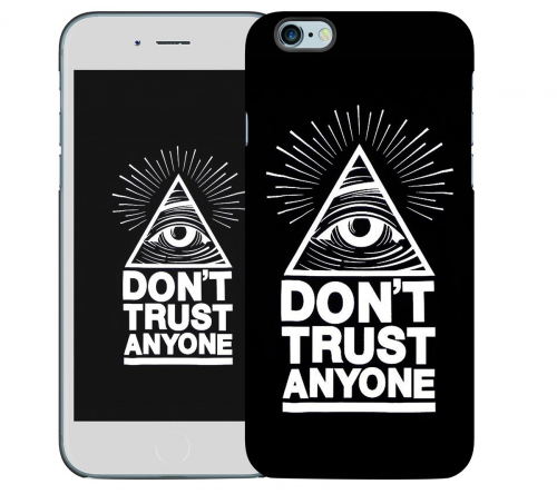 Чехол «Don't trust anyone» для Apple iPhone 6 4.7